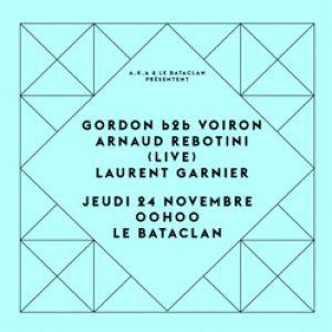 Concert Laurent Garnier, Arnaud Rebotini (live), Gordon b2b Voiron