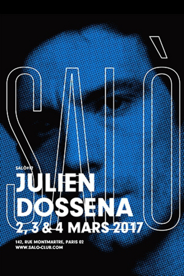 SALÒ #12 : JULIEN DOSSENA / Para One, Louise Chen, Guillaume Berg @ SALÒ - PARIS