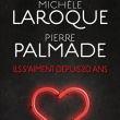 PIERRE PALMADE - MICHEL LAROQUE