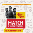 Spectacle MATCH D'IMPRO LMI/HEROCORP - Saison #3 à Paris @ La Cigale - Billets & Places