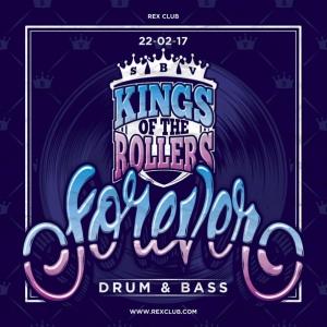 Soirée FOREVER DNB : KINGS OF THE ROLLERS