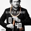 """OLIVIER de BENOIST - """" 0/40 """""""