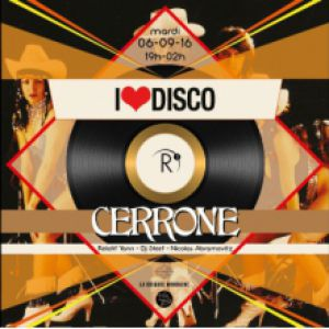 I LOVE DISCO invite CERRONE (DJ Set) @ ROOFTOP R2 Marseille - MARSEILLE