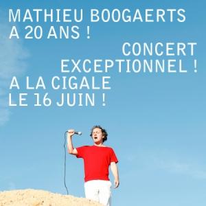 Concert MATHIEU BOOGAERTS A 20 ANS !
