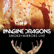 Spectacle Imagine Dragons - Smoke + Mirrors Live