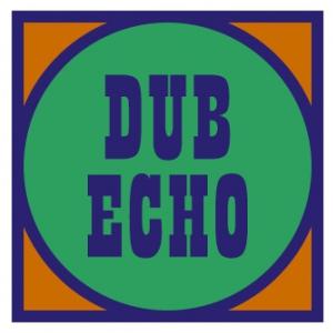 Soirée DUB ECHO #13
