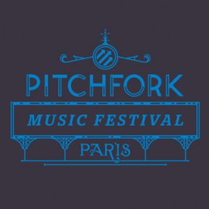 PITCHFORK MUSIC FESTIVAL PARIS - PASS 3 JOURS