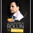 LE PROFESSEUR ROLLIN SE REBIFFE