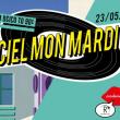 Ciel Mon Mardi ! #2 From Disco To 90's - MARDI 23.05