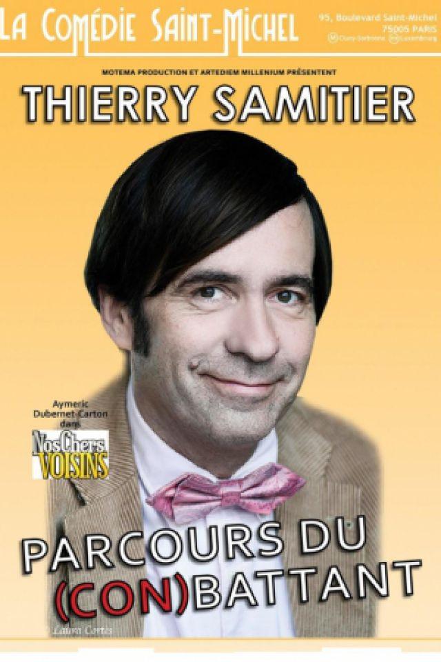 Thierry Samitier dans parcours du (con)battant! @ La Comédie Saint Michel - Petite salle - PARIS