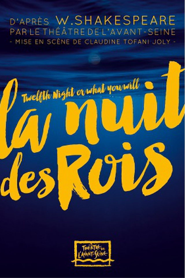 LA NUIT DES ROIS, de William Shakespeare @ LE SEL - SÈVRES