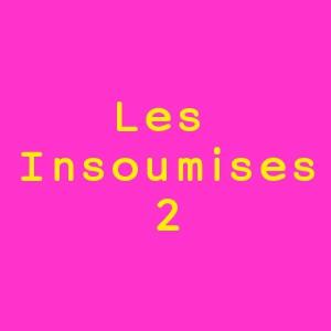 LES INSOUMISES : LET ME TRY @ PETIT THEATRE N - PARIS