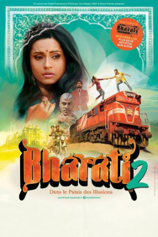 BHARATI 2 - Dans les Palais des Illusions @ Zénith Arena  - LILLE
