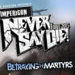 Concert NEVER SAY DIE FESTIVAL : EMMURE + MISS MAY I + IKTPK...