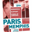 Concert PARIS, MEMPHIS: ELEPHANT+BARBAROSSA @ Point Ephémère - Billets & Places