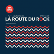 LA ROUTE DU ROCK - COLLECTION ÉTÉ - VENDREDI 12 AOÛT 2016