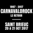 CARNAVALOROCK 2017 - TAGADA JONES, LUDWIG VON 88, THE BELLRAYS...