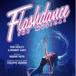 FLASHDANCE - THE MUSICAL!