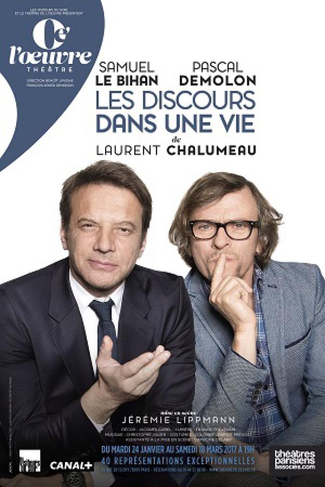 LES DISCOURS DANS UNE VIE @ THEATRE DE L'OEUVRE -