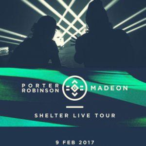 Concert PORTER ROBINSON x MADEON