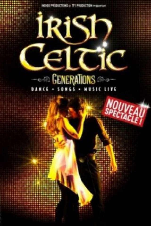 IRISH CELTIC GENERATIONS @ Le Vinci - Auditorium François 1er - Tours