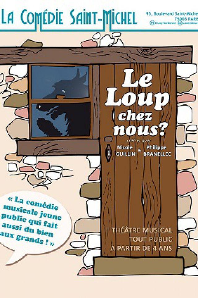 Le loup chez nous ? @ La Comédie Saint Michel - Grande salle - PARIS