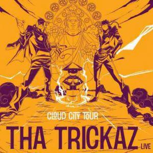 """Tha Trickaz """"Cloud City Tour""""+ Creaky Jackals @ Le Rockstore - Montpellier"""