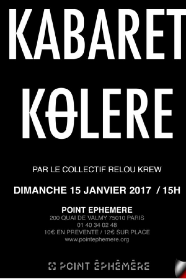 COLLECTIF RELOU KREW présente KABARET KOLERE  @ Point Ephémère - Paris