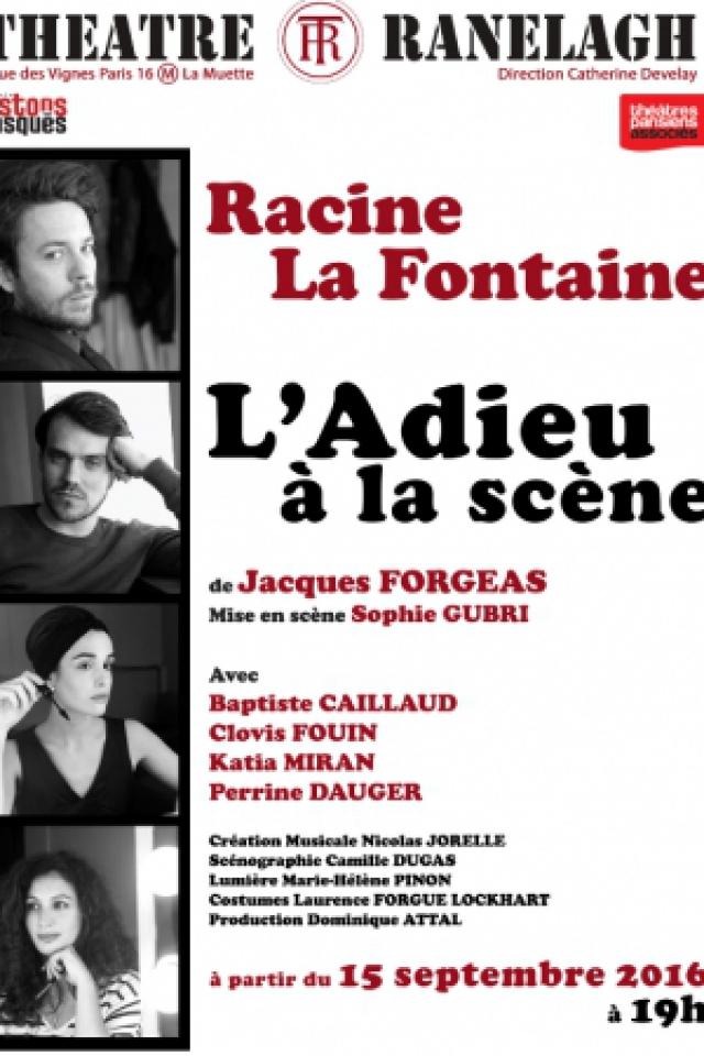 Racine La Fontaine, l'adieu à la scène @ Théâtre le Ranelagh - Paris