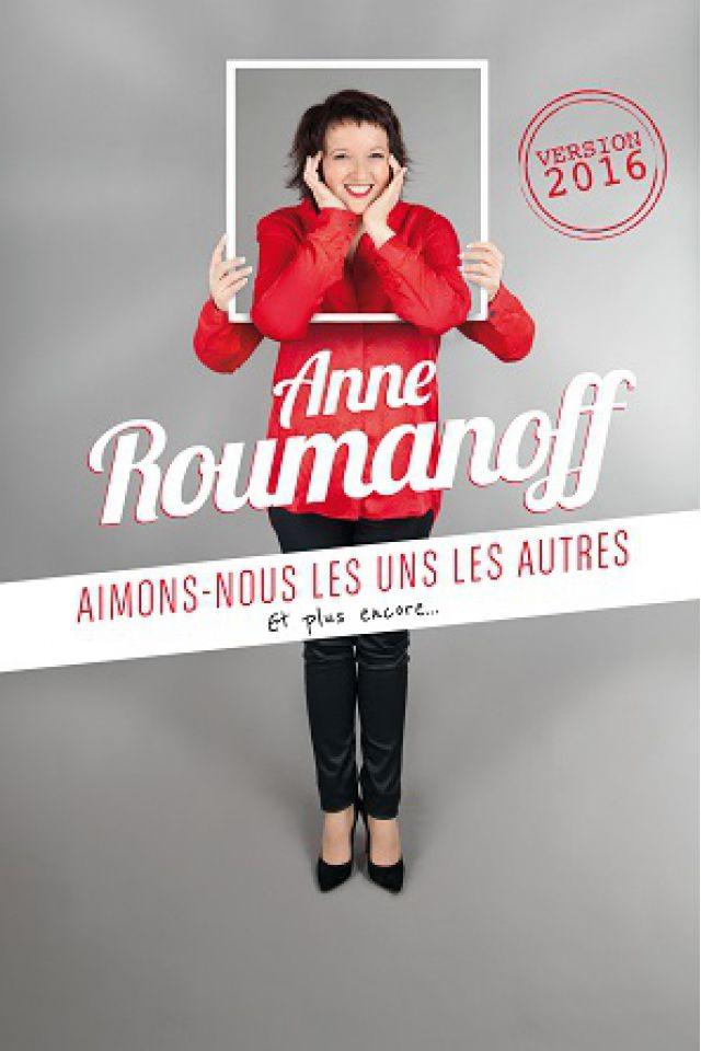 """Billets ANNE ROUMANOFF """"AIMONS NOUS LES UNS LES AUTRES""""- - Alhambra"""