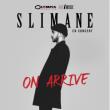 "Slimane ""On arrive"""