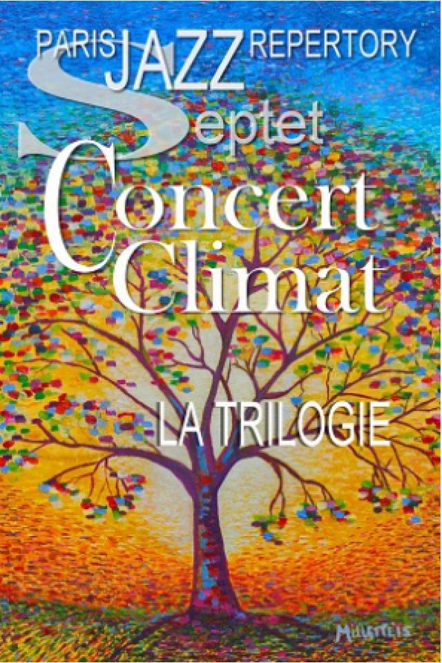 """PARIS JAZZ REPERTORY """"Concert Climat"""" @ Sunside - Paris"""