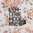 L'EPICERIE MODERNE, Feyzin : programmation, billet, place, infos