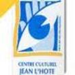 CENTRE CULTUREL JEAN L'HOTE, Neuves Maisons : programmation, billet, place, infos