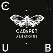 Soirée CLUB CABARET