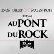 FESTIVAL AU PONT DU ROCK 2014 : programmation, billet, place, pass, infos