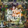 Festival JARDIN DU MICHEL 2017