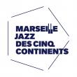 Concert Marseille Jazz des cinq continents
