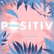 Festival POSITIV FESTIVAL 2016