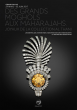 DES GRANDS MOGHOLS AU MAHARAJAHS - JOYAUX DE LA COLLECTION AL THANI