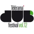 TELERAMA DUB FESTIVAL#12