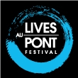 Festival Lives au Pont 2013