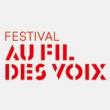 FESTIVAL AU FIL DES VOIX 2013 : programmation, billet, place, pass, infos