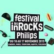 FESTIVAL LES INROCKS PHILIPS 2015 : programmation, billet, place, pass, infos