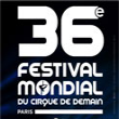FESTIVAL MONDIAL DU CIRQUE DE DEMAIN