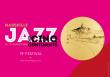 Festival MARSEILLE JAZZ DES CINQ CONTINENTS
