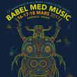Festival BABEL MED MUSIC 2017