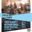 TRES COURTS INTERNATIONAL FILM FESTIVAL