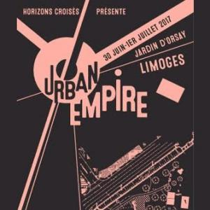 Festival URBAN EMPIRE : programmation, billet, place, pass, infos