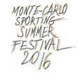 MONTE-CARLO SPORTING SUMMER FESTIVAL 2016 : programmation, billet, place, pass, infos